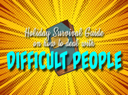 A Holiday Survival Guide to Overly Needy People